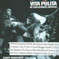 """""""Mod - Vita Pulita In Circostanze Difficili"""" di Terry Rawlings, edizione italiana a cura di Luca Frazzi - 2010"""